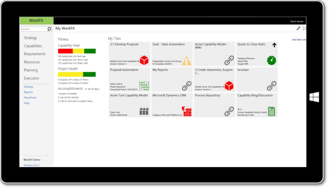 WorkFit available on a table or desktop is a SharePoint solution for capability module design that moves your organization from strategy to execution