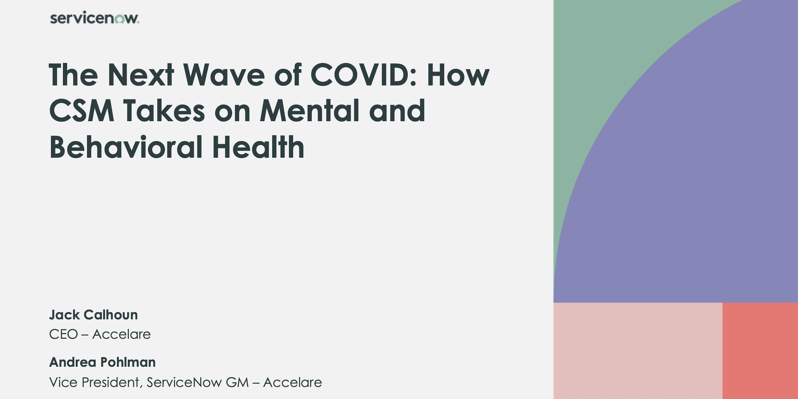 The Next Wave of COVID: How CSM takes on mental and behavioral health